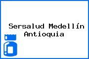 Sersalud Medellín Antioquia