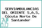 SERVIAMBULANCIAS DEL ORIENTE S.A.S. Cúcuta Norte De Santander