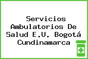 Servicios Ambulatorios De Salud E.U. Bogotá Cundinamarca