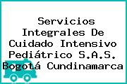 Servicios Integrales De Cuidado Intensivo Pediátrico S.A.S. Bogotá Cundinamarca