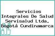 Servicios Integrales De Salud Servisalud Ltda. Bogotá Cundinamarca