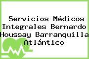 Servicios Médicos Integrales Bernardo Houssay Barranquilla Atlántico