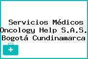 Servicios Médicos Oncology Help S.A.S. Bogotá Cundinamarca
