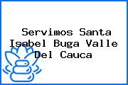 Servimos Santa Isabel Buga Valle Del Cauca