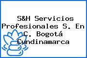 S&H Servicios Profesionales S. En C. Bogotá Cundinamarca
