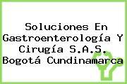 Soluciones En Gastroenterología Y Cirugía S.A.S. Bogotá Cundinamarca