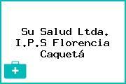 Su Salud Ltda. I.P.S Florencia Caquetá