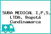 SUBA MEDICAL I.P.S. LTDA. Bogotá Cundinamarca
