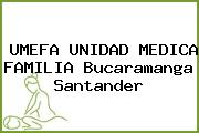UMEFA UNIDAD MEDICA FAMILIA Bucaramanga Santander