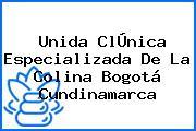 Unida ClÚnica Especializada De La Colina Bogotá Cundinamarca