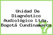Unidad De Diagnóstico Audiológico Ltda. Bogotá Cundinamarca