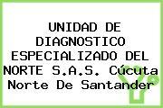 UNIDAD DE DIAGNOSTICO ESPECIALIZADO DEL NORTE S.A.S. Cúcuta Norte De Santander