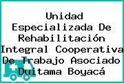 Unidad Especializada De Rehabilitación Integral Cooperativa De Trabajo Asociado Duitama Boyacá