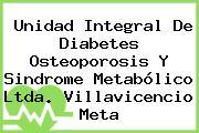 Unidad Integral De Diabetes Osteoporosis Y Sindrome Metabólico Ltda. Villavicencio Meta