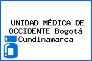 UNIDAD MÉDICA DE OCCIDENTE Bogotá Cundinamarca