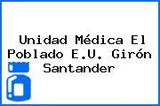 Unidad Médica El Poblado E.U. Girón Santander