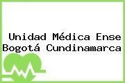 Unidad Médica Ense Bogotá Cundinamarca
