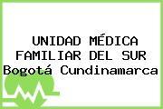UNIDAD MÉDICA FAMILIAR DEL SUR Bogotá Cundinamarca