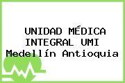 UNIDAD MÉDICA INTEGRAL UMI Medellín Antioquia
