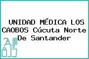 UNIDAD MÉDICA LOS CAOBOS Cúcuta Norte De Santander