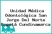 Unidad Médica Odontológica San Jorge Del Norte Bogotá Cundinamarca
