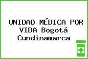 UNIDAD MÉDICA POR VIDA Bogotá Cundinamarca