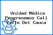 Unidad Médica Progresemos Cali Valle Del Cauca