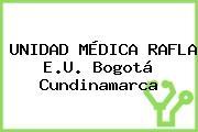 UNIDAD MÉDICA RAFLA E.U. Bogotá Cundinamarca