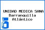 UNIDAD MEDICA SANA Barranquilla Atlántico