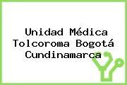 Unidad Médica Tolcoroma Bogotá Cundinamarca