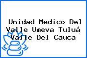 Unidad Medico Del Valle Umeva Tuluá Valle Del Cauca