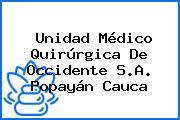 Unidad Médico Quirúrgica De Occidente S.A. Popayán Cauca