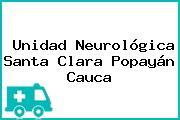 Unidad Neurológica Santa Clara Popayán Cauca
