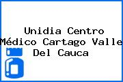 Unidia Centro Médico Cartago Valle Del Cauca