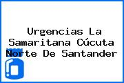 Urgencias La Samaritana Cúcuta Norte De Santander