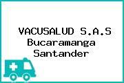 VACUSALUD S.A.S Bucaramanga Santander