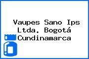 Vaupes Sano Ips Ltda. Bogotá Cundinamarca