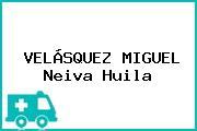 VELÁSQUEZ MIGUEL Neiva Huila