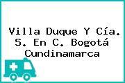 Villa Duque Y Cía. S. En C. Bogotá Cundinamarca