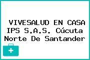 VIVESALUD EN CASA IPS S.A.S. Cúcuta Norte De Santander