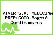 VIVIR S.A. MEDICINA PREPAGADA Bogotá Cundinamarca