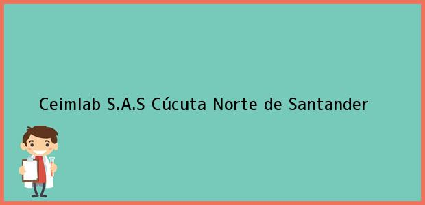 Teléfono, Dirección y otros datos de contacto para Ceimlab S.A.S, Cúcuta, Norte de Santander, Colombia