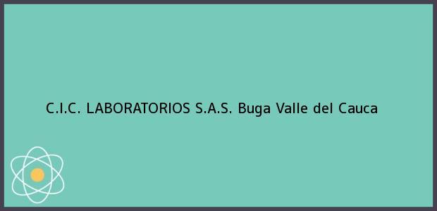 Teléfono, Dirección y otros datos de contacto para C.I.C. Laboratorios S.A.S., Buga, Valle del Cauca, Colombia