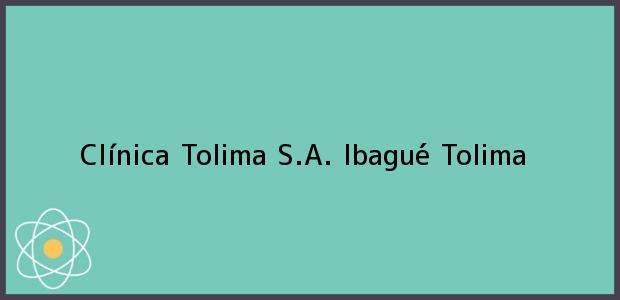 Teléfono, Dirección y otros datos de contacto para Clínica Tolima S.A., Ibagué, Tolima, Colombia