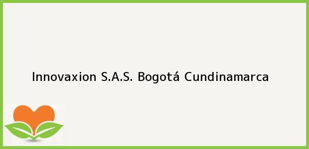 Teléfono, Dirección y otros datos de contacto para Innovaxion S.A.S., Bogotá, Cundinamarca, Colombia