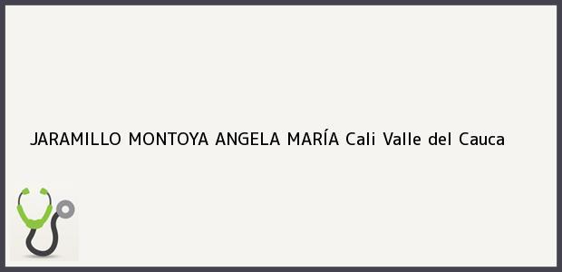 Teléfono, Dirección y otros datos de contacto para JARAMILLO MONTOYA ANGELA MARÍA, Cali, Valle del Cauca, Colombia