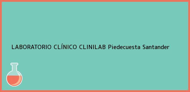 Teléfono, Dirección y otros datos de contacto para LABORATORIO CLÍNICO CLINILAB, Piedecuesta, Santander, Colombia