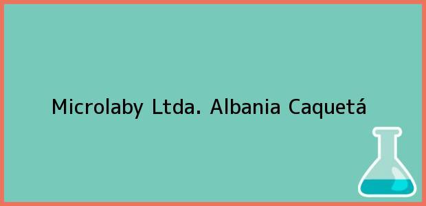 Teléfono, Dirección y otros datos de contacto para Microlaby Ltda., Albania, Caquetá, Colombia