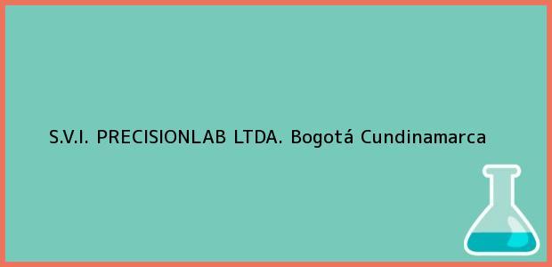 Teléfono, Dirección y otros datos de contacto para S.V.I. PRECISIONLAB LTDA., Bogotá, Cundinamarca, Colombia
