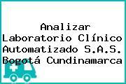 ANALIZAR LABORATORÍO CLÍNICO AUTOMATIZADO S.A.S. Bogotá Cundinamarca